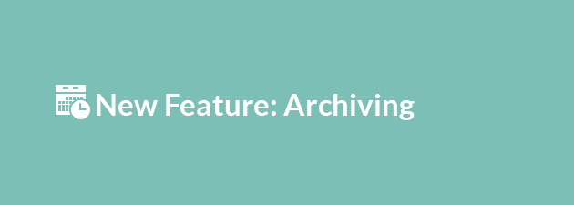 new feature archiving